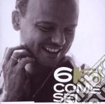 6 COME SEI cd musicale di Gigi D'alessio