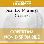 SUNDAY MORNING CLASSICS                   cd musicale di Nina Simone