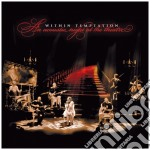 Within Temptation - An Acoustic Night At The Theatre cd musicale di Temptation Within