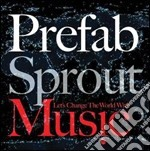 LET'S CHANGE THE WORLD WITH MUSIC cd musicale di Sprout Prefab
