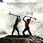 IN STASI PERPETUA                         cd musicale di BASTARD SONS OF DIONISO