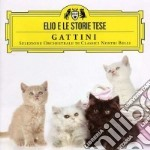 GATTINI (CD+DVD) cd musicale di ELIO E LE STORIE TESE