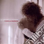 HO IMPARATO A SOGNARE                     cd musicale di Fiorella Mannoia