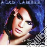 FOR YOUR ENTERTAINMENT                    cd musicale di Adam Lambert