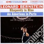 Gershwin - Rapsodia In Blu / Un Americano A Parigi / Suite Fronte Del Porto - Leonard Bernstein cd musicale di Leonard Bernstein