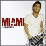 Miami cd musicale di Paolo Meneguzzi