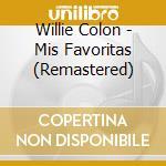 Mis favoritas cd musicale di Willie Colon