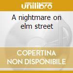 A nightmare on elm street cd musicale di ARTISTI VARI