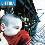 Litfiba - Mondi Sommersi cd musicale di LITFIBA