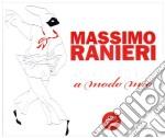 NAPOLI A MODO MIO                         cd musicale di Massimo Ranieri