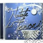 Natale Di Tenori cd musicale di Artisti Vari