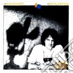Ventilazione cd musicale di Ivano Fossati