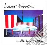 Le citta' di frontiera cd musicale di Ivano Fossati