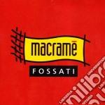 Macrame' cd musicale di Ivano Fossati