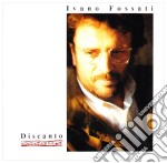 Discanto cd musicale di Ivano Fossati