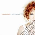 Il tempo e l'armonia cd musicale di Fiorella Mannoia