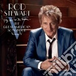 Rod Stewart - Fly Me To The Moon - The Great American Songbook Volume V cd musicale di Rod Stewart