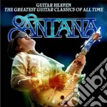 Guitar heaven: the greatest guitar class cd musicale di SANTANA