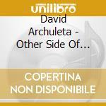 Other side of down cd musicale di David Archuleta