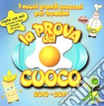 LA PROVA DEL CUOCO VOL.4                  cd musicale di ARTISTI VARI