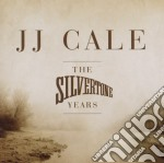 THE SILVERSTONE YEARS                     cd musicale di Jj Cale