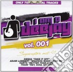 I Am A Deejay Vol.1 - Superstar Vol.01 cd musicale di I AM A DEEJAY
