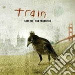 Save me,san francisco (golden gate editition) cd musicale di TRAIN