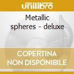 Metallic spheres - deluxe cd musicale di The orb featuring da