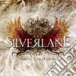 Above the others cd musicale di SILVERLANE