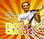 Il liscio dell'orchestra spettacolo raou cd musicale di Raoul Casadei