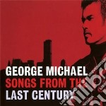Songs from the last century cd musicale di George Michael