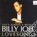 She's always a woman: billy joel loveson cd musicale di Billy Joel