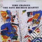 TIME CHANGES(ORIGINAL COLUMBIA JAZZ CLAS  cd musicale di BRUBECK DAVE QUARTET