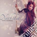 Vivo sospesa cd musicale di NATHALIE