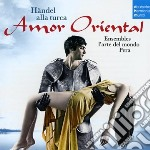Amor oriental-haendel alla turca-arie ce cd musicale di Ensemble l'arte del