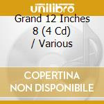 Grand 12 inches vol.8 cd musicale di Artisti Vari
