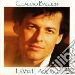 La vita e' adesso cd musicale di Claudio Baglioni