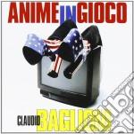 Anime in gioco cd musicale di Claudio Baglioni