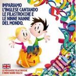Impariamo l'inglese cantando le filatroc cd musicale di Artisti Vari