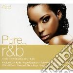 Pure... r&b cd musicale di Artisti Vari