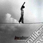 If not now,when ? cd musicale di Incubus