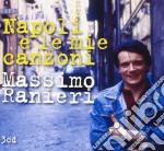 Napoli e le mie canzoni cd musicale di Massimo Ranieri