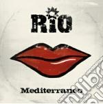 Mediterraneo cd musicale di Rio I