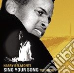 Sing your song: the music cd musicale di Harry Belafonte