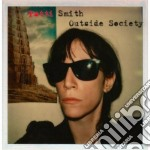 Outside society cd musicale di Patti Smith