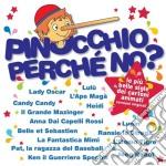 Pinocchio perche' no? cd musicale di Artisti Vari