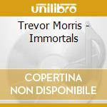 The immortals cd musicale di Artisti Vari