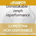 Unmistakable - zenph reperformance cd musicale di Oscar Peterson