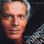 Quelli degli altri tutti qui cd musicale di Claudio Baglioni
