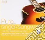 Pure... singer songwriters cd musicale di Artisti Vari